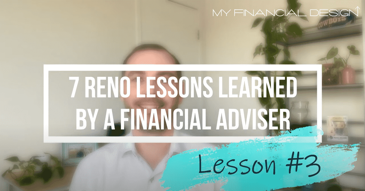 7 Reno Lession Learned By A Financial Adviser #3 Blog Image