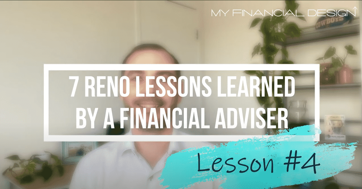 7 Reno Lession Learned By A Financial Adviser #4 Blog Image