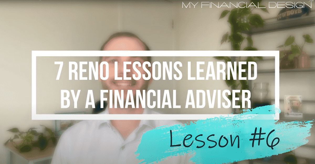 7 Renovation Lessons Learned by a Financial Adviser #6