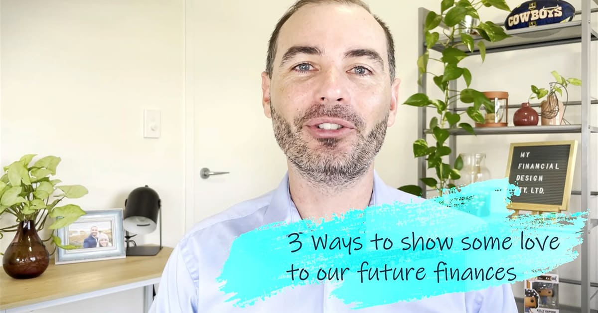 3 Ways to show love to our future finances