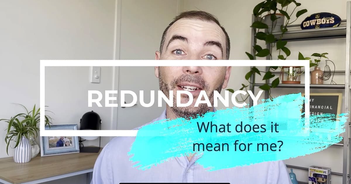 Redundancy - what does it mean for me